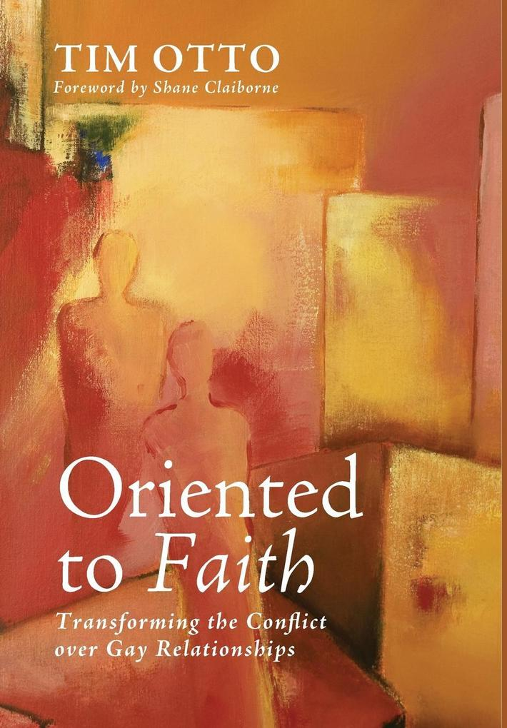 Oriented to Faith als Buch (gebunden)