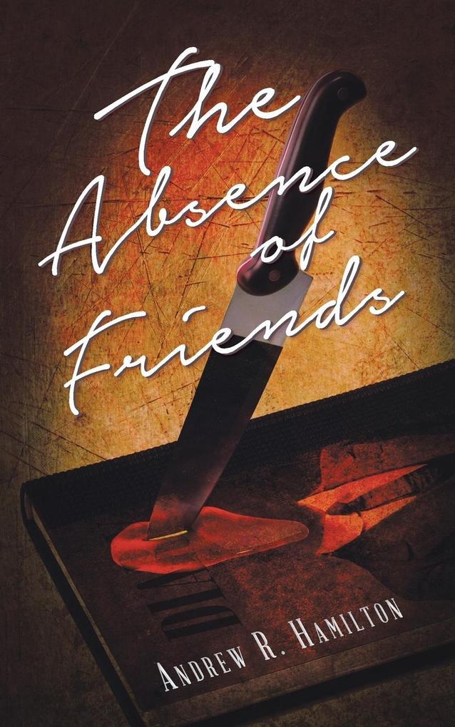 The Absence of Friends als Taschenbuch