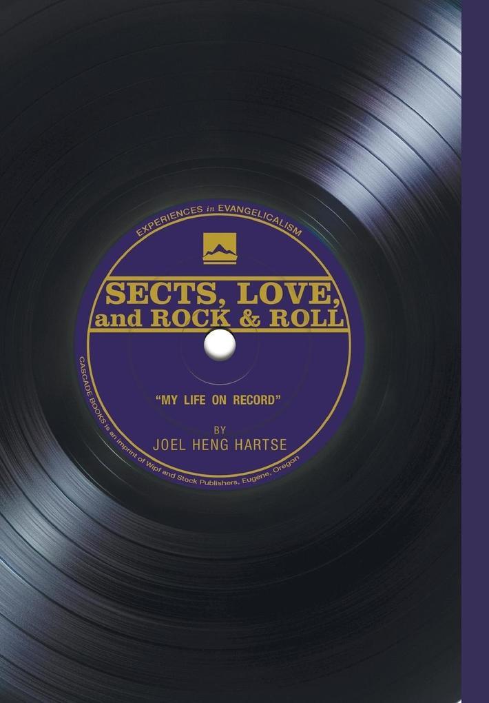 Sects, Love, and Rock & Roll als Buch (gebunden)