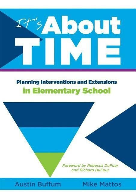 It's about Time [elementary]: Planning Interventions and Exrensions in Elementary School als Taschenbuch