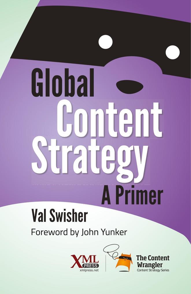 Global Content Strategy als Buch von Val Swisher
