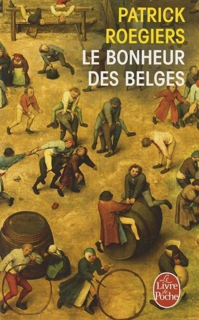 Le Bonheur Des Belges als Taschenbuch
