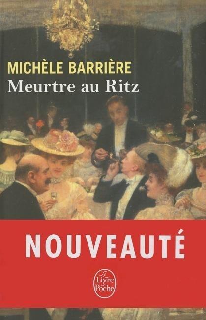 Meurtre Au Ritz als Taschenbuch