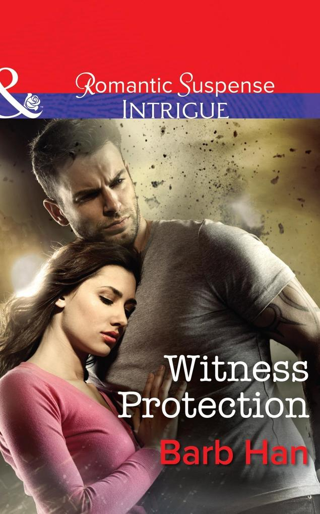 Witness Protection (Mills & Boon Intrigue) (The Campbells of Creek Bend, Book 1) als eBook epub