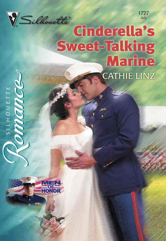 Cinderella's Sweet-Talking Marine (Mills & Boon Silhouette) als eBook epub