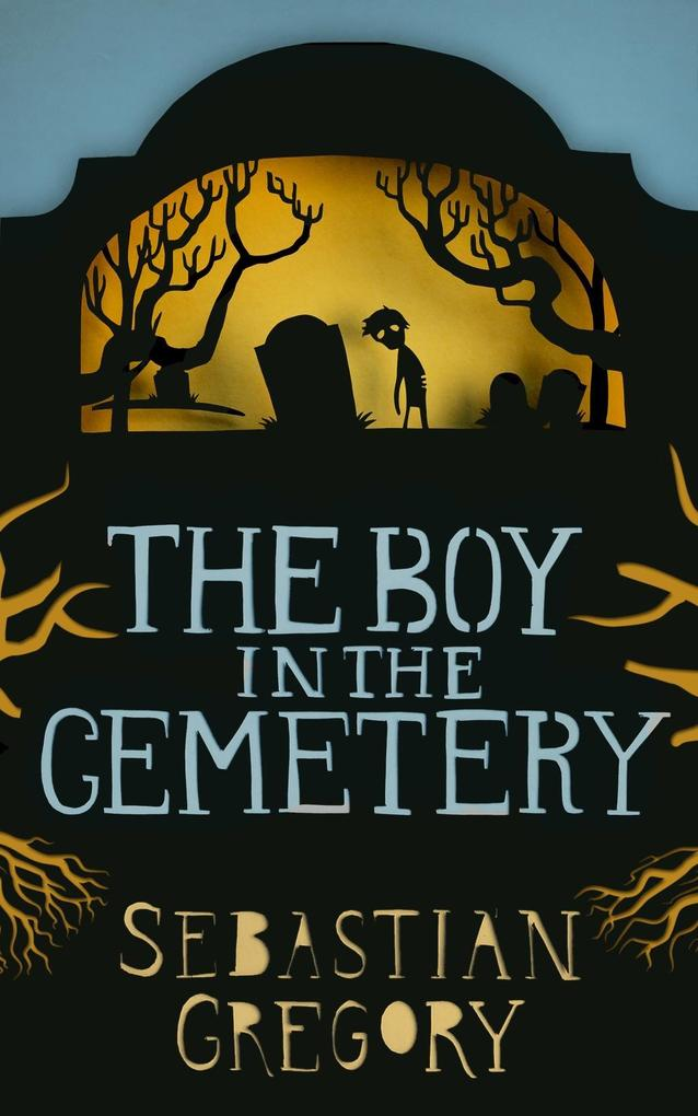 The Boy In The Cemetery als eBook epub
