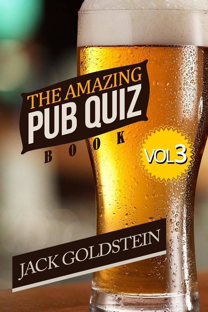 Amazing Pub Quiz Book - Volume 3 als eBook epub