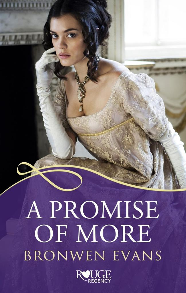 A Promise of More: A Rouge Regency Romance als eBook epub