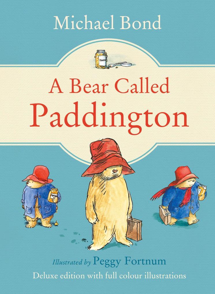 A Bear Called Paddington (Paddington) als eBook epub