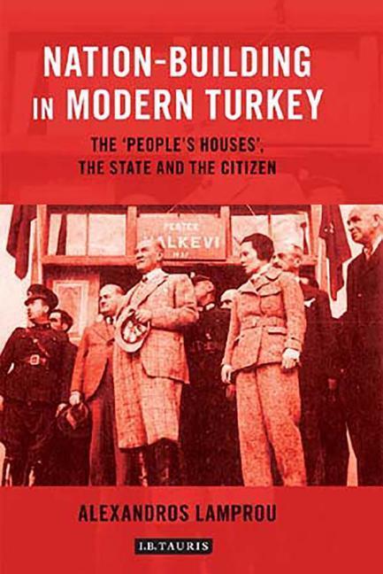 Nation-Building in Modern Turkey als Buch (gebunden)