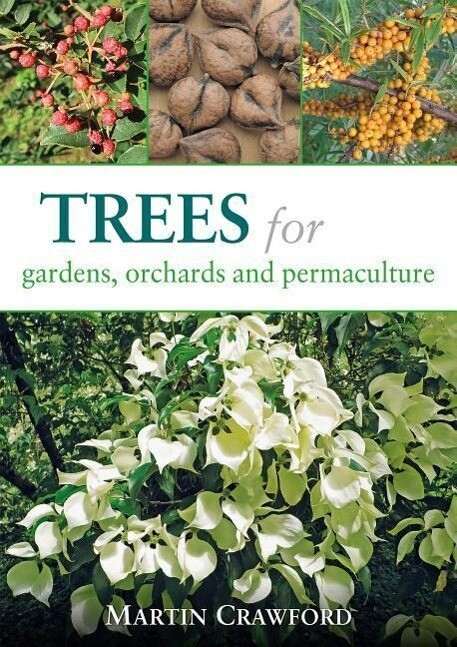 Trees for Gardens, Orchards, and Permaculture als Taschenbuch