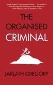 The Organised Criminal als Taschenbuch