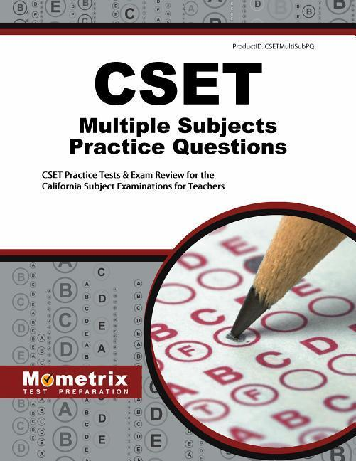 Cset Multiple Subjects Practice Questions: Cset Practice Tests & Exam Review for the California Subject Examinations for Teachers als Taschenbuch