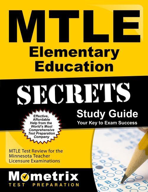 Mtle Elementary Education Secrets Study Guide: Mtle Test Review for the Minnesota Teacher Licensure Examinations als Taschenbuch