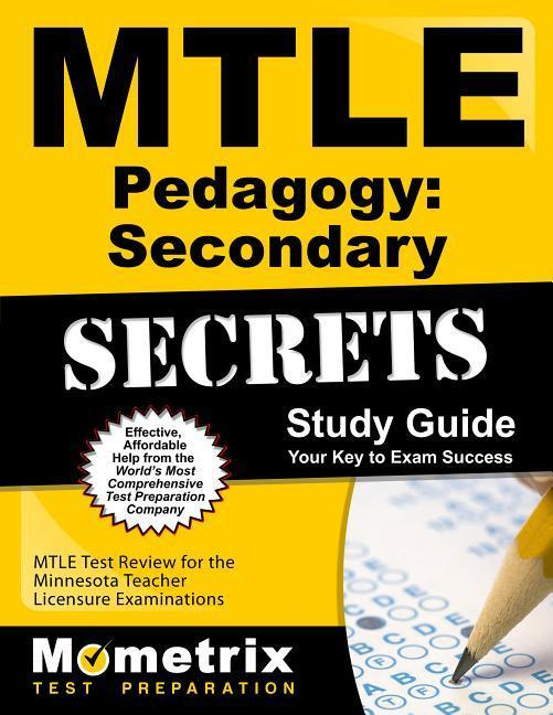 Mtle Pedagogy: Secondary Secrets Study Guide: Mtle Test Review for the Minnesota Teacher Licensure Examinations als Taschenbuch