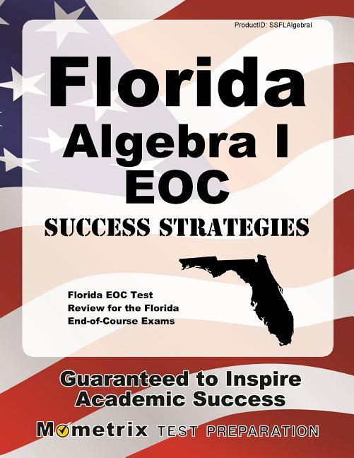 Florida Algebra I Eoc Success Strategies Study Guide: Florida Eoc Test Review for the Florida End-Of-Course Exams als Taschenbuch