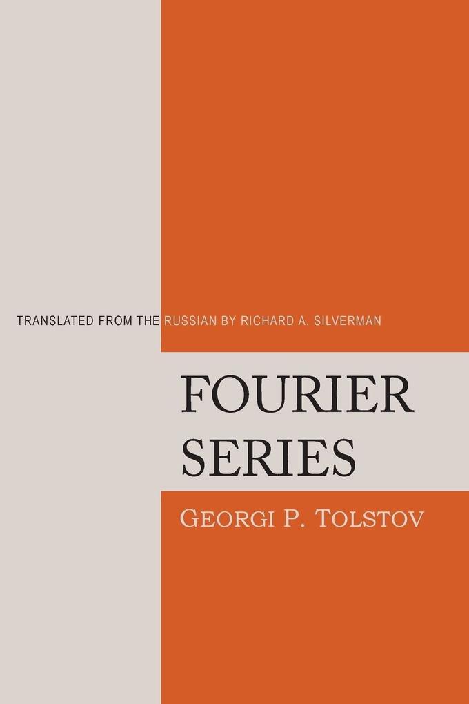 Fourier Series als Buch von Georgi P. Tolstov