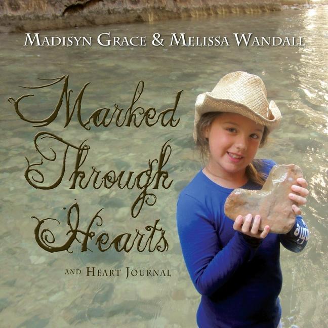 Marked Through Hearts and Heart Journal als Taschenbuch