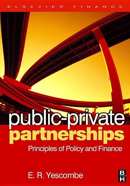 Public-Private Partnerships: Principles of Policy and Finance als Taschenbuch