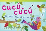Cucú, Cucú Un Cuento Tradicional de México (Cuckoo, Cuckoo: A Folktale from Mexico) (Early Fluent)