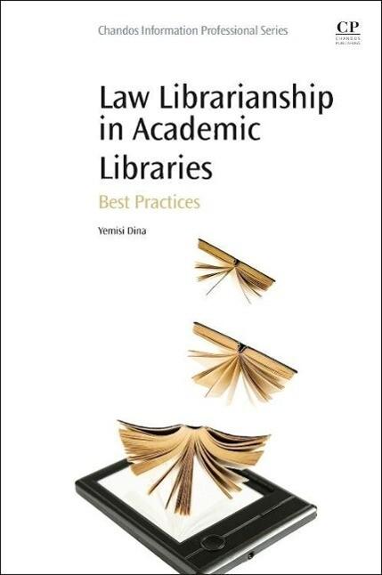 Law Librarianship in Academic Libraries: Best Practices als Buch (gebunden)