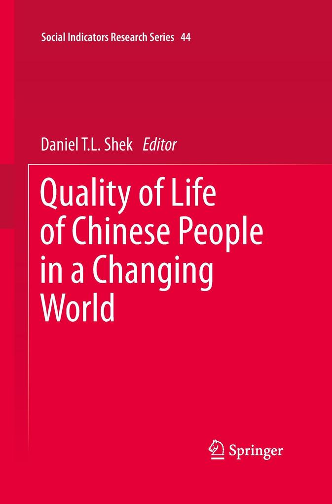 Quality of Life of Chinese People in a Changing World als Buch (gebunden)