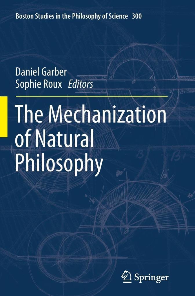 The Mechanization of Natural Philosophy als Buch (gebunden)