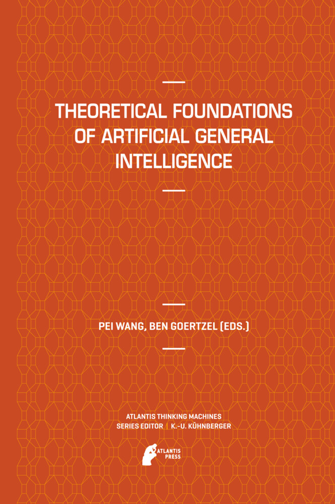 Theoretical Foundations of Artificial General Intelligence als Buch (gebunden)