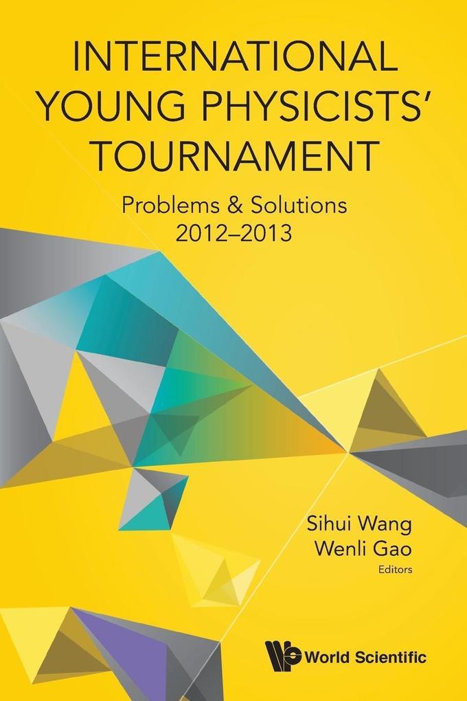 International Young Physicists' Tournament als Taschenbuch