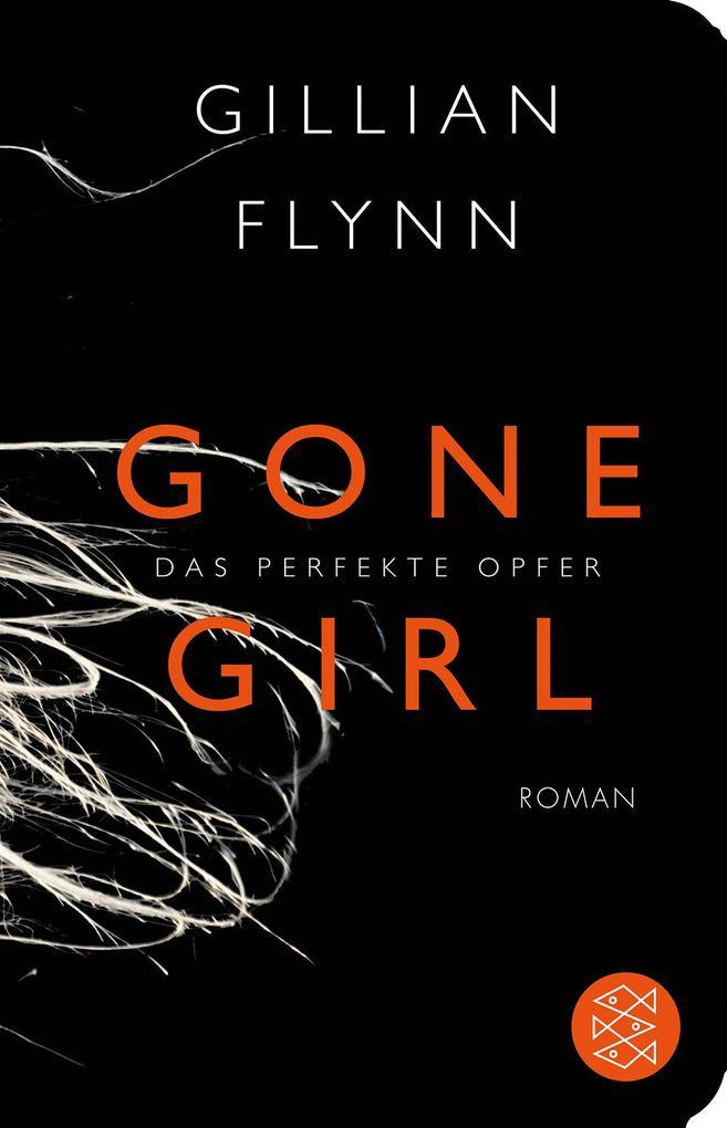 Gone Girl - Das perfekte Opfer als Taschenbuch