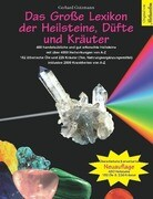 Das Große Lexikon der Heilsteine, Düfte und Kräuter