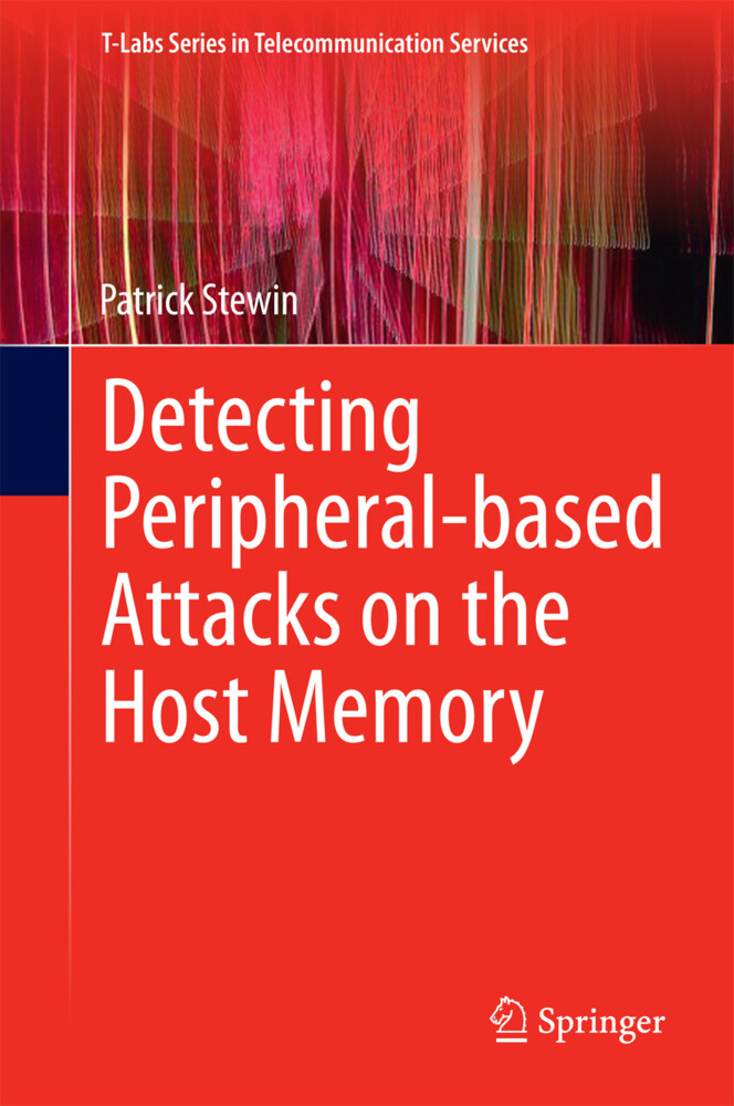 Detecting Peripheral-based Attacks on the Host Memory als Buch (gebunden)