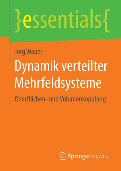 Dynamik verteilter Mehrfeldsysteme als Buch (gebunden)