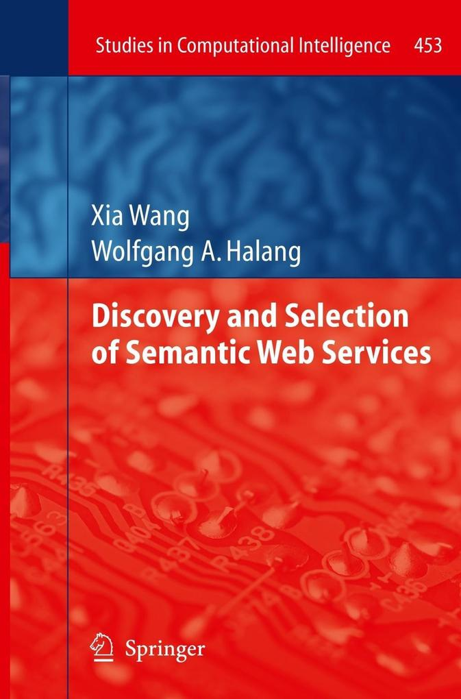 Discovery and Selection of Semantic Web Services als Buch (gebunden)