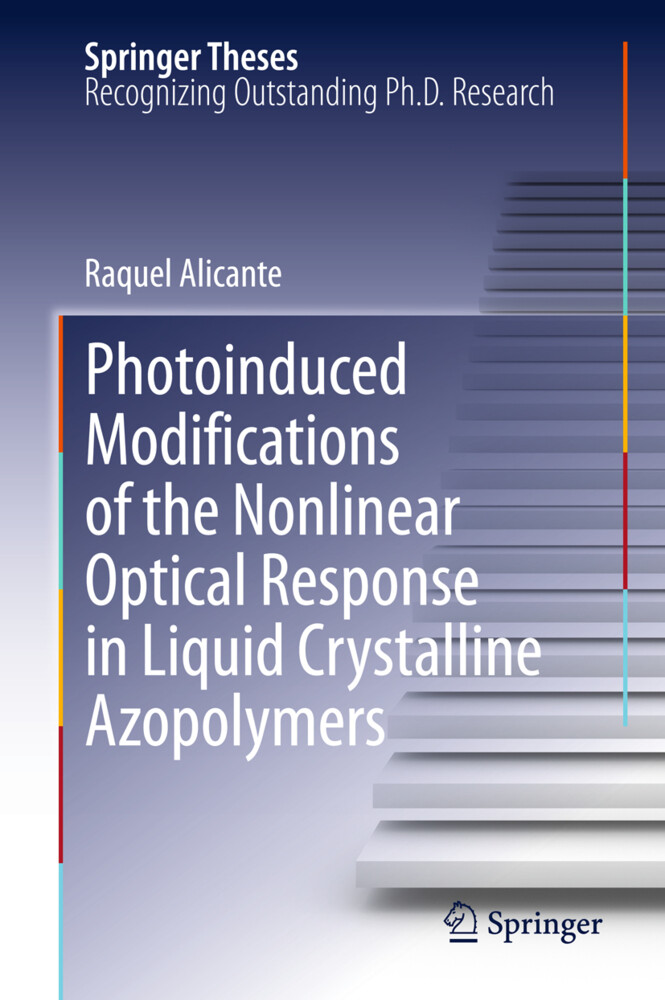 Photoinduced Modifications of the Nonlinear Optical Response in Liquid Crystalline Azopolymers als Buch (gebunden)