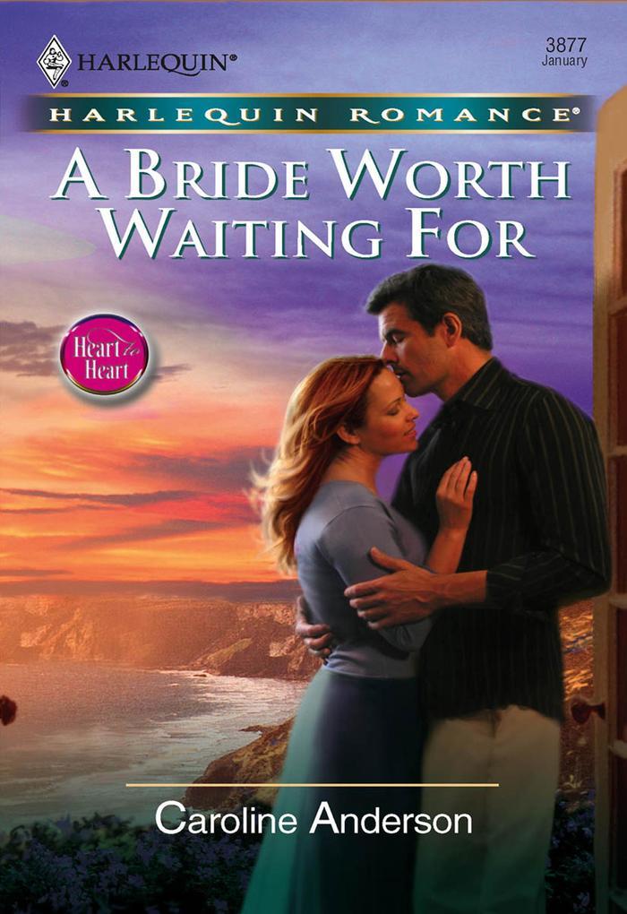 A Bride Worth Waiting For (Mills & Boon Cherish) als eBook epub