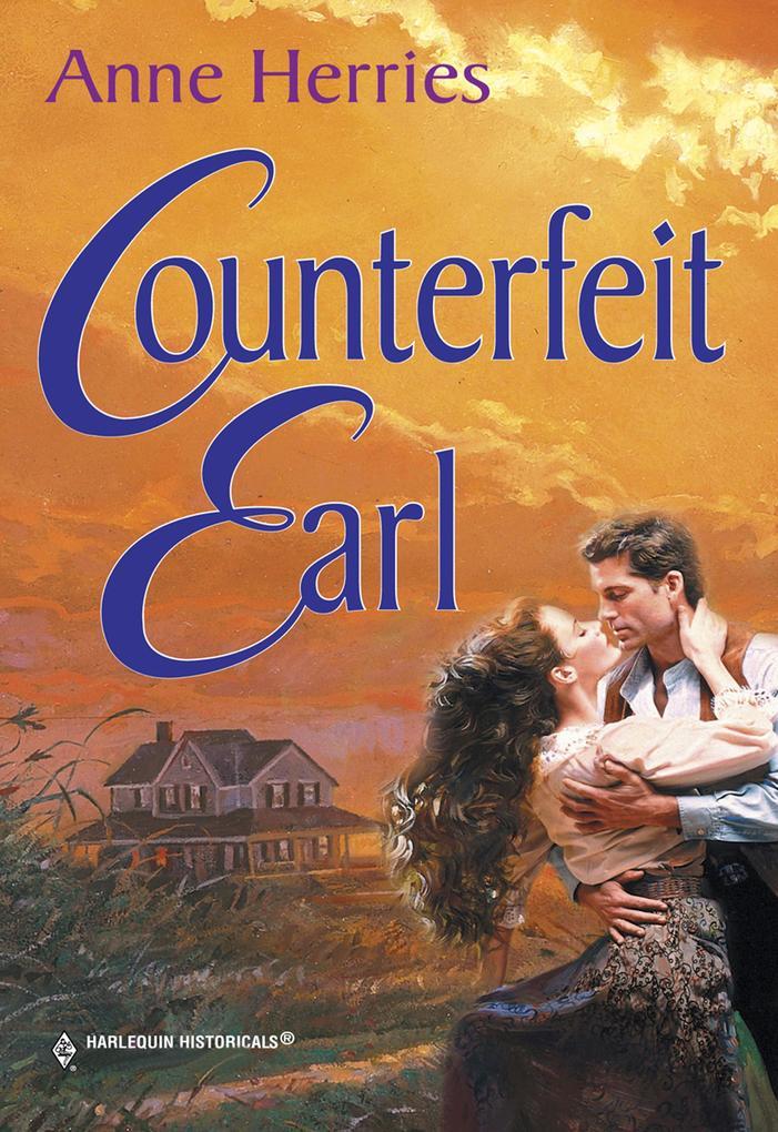 Counterfeit Earl (Mills & Boon Historical) als eBook epub