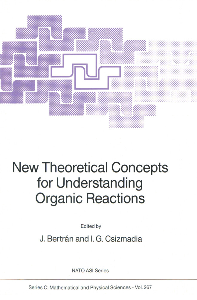 New Theoretical Concepts for Understanding Organic Reactions als Buch