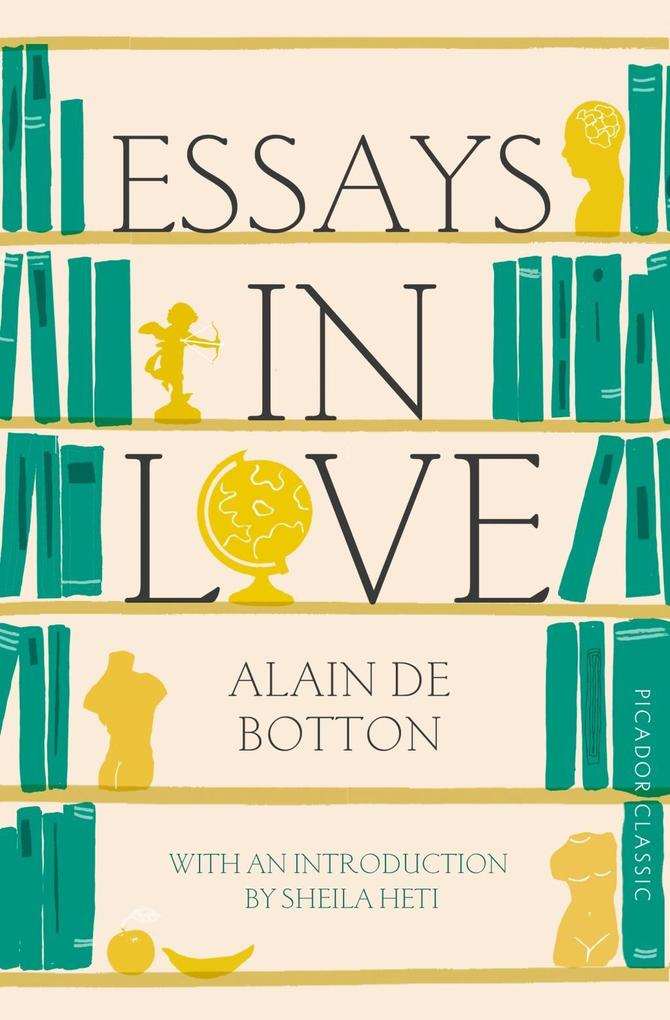 Essays In Love als eBook epub