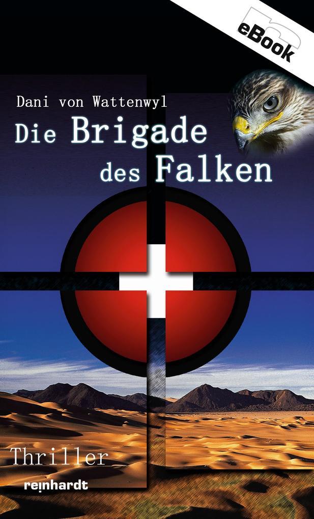 Die Brigade des Falken als eBook epub