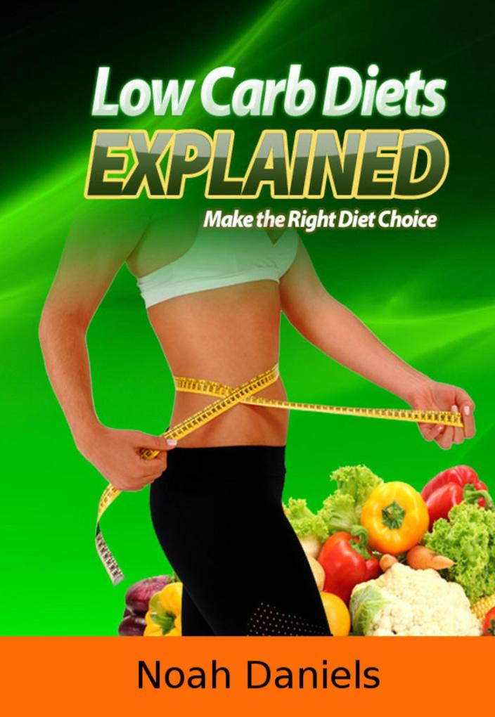 Low Carb Diets Explained als eBook epub