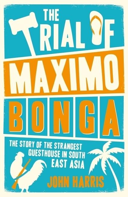 The Trial of Maximo Bonga als Taschenbuch von J...