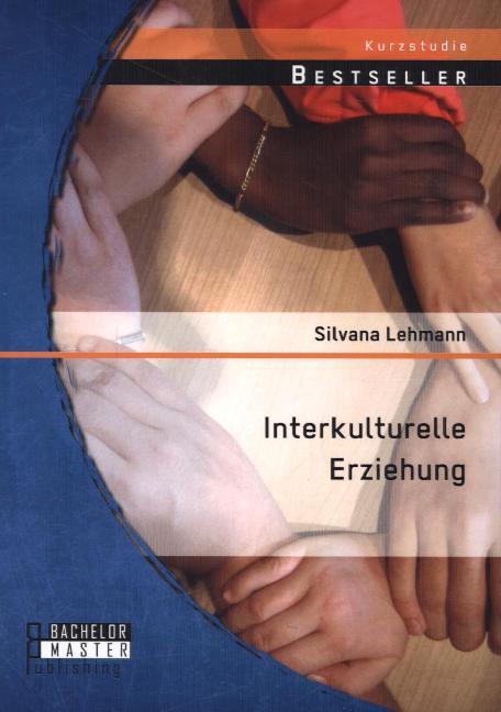 Interkulturelle Erziehung als Buch von Silvana ...