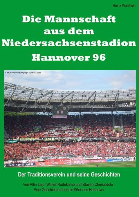 Die Mannschaft aus dem Niedersachsenstadion - H...