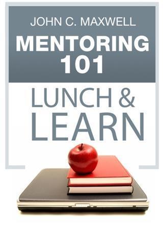 Mentoring 101 Lunch & Learn als eBook epub