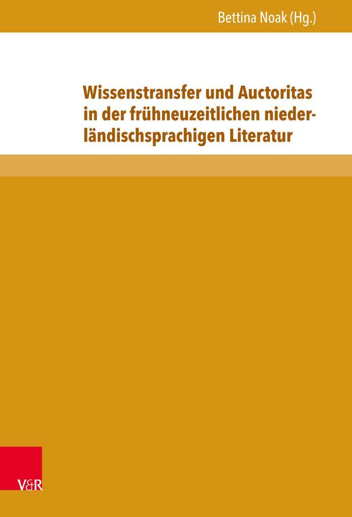 Wissenstransfer und Auctoritas in der frühneuze...