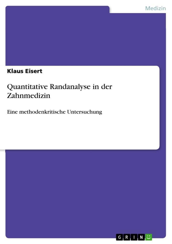 Quantitative Randanalyse in der Zahnmedizin als eBook epub