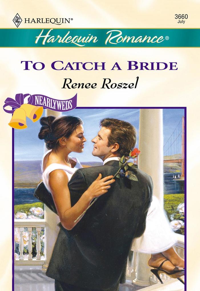 To Catch A Bride (Mills & Boon Cherish) als eBook epub
