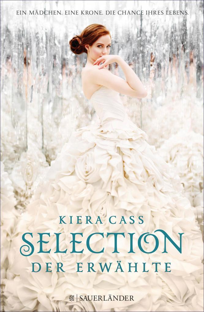 Selection - Der Erwählte als eBook