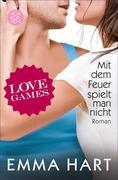 Love Games 03. Mit dem Feuer spielt man nicht